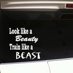 Look Like a Beauty Train Like a Beast 6″ Vinyl Sticker Decal *A2 Woman Fitness Laptop Car Wall Running Gym