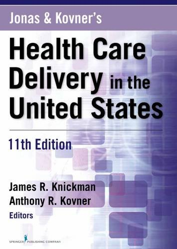 Jonas and Kovner's Health Care Delivery in the United States, 11th Edition