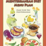 The Oldways 4-Week Mediterranean Diet Menu Plan