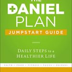 The Daniel Plan Jumpstart Guide: Daily Steps to a Healthier Life