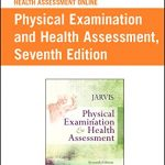 Health Assessment Online for Physical Examination and Health Assessment, Version 4 (Access Code), 7e