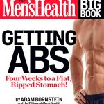 The Men's Health Big Book: Getting Abs: Get a Flat, Ripped Stomach and Your Strongest Body Ever–in Four Weeks