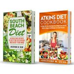 Healthy Diet Plan: 2 Manuscripts – South Beach Diet And Atkins Diet Cookbook