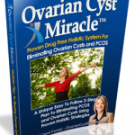 Ovarian Cyst Miracle™ – OFFICIAL WEBSITE – Heal Ovarian Cysts and PCOS Naturally