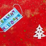 5 suggestions for wholesome holidays