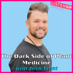 The darkish facet of plant drugs with Josh Trent