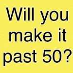 Are you able to make it previous 50?